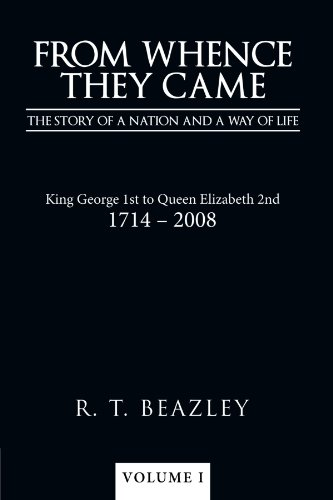 9781449098674: From Whence they Came: The Story of a Nation and a Way of Life
