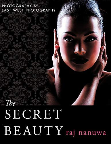 The Secret Beauty: Raj Nanuwa