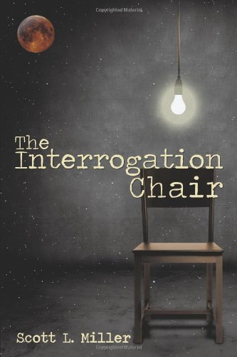 9781449099954: The Interrogation Chair