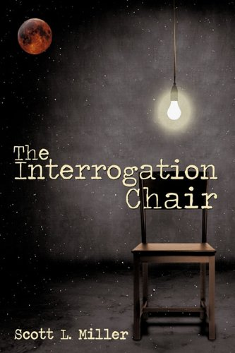 9781449099961: The Interrogation Chair