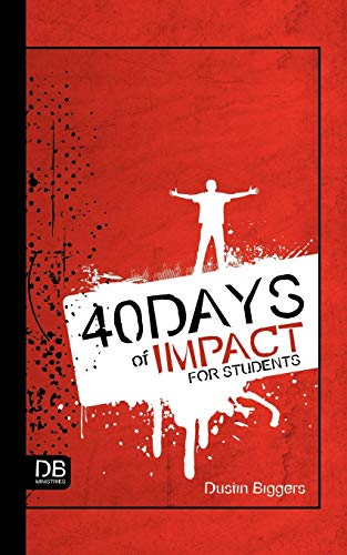 40 Days of Impact for Students: Dustin Biggers