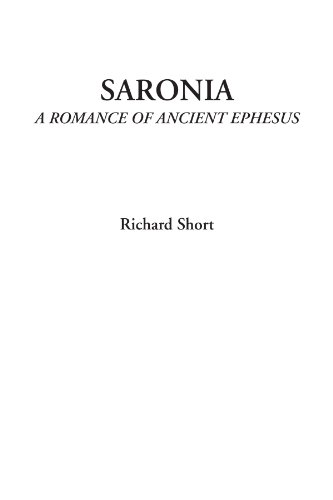 9781449131197: Saronia (A Romance of Ancient Ephesus)