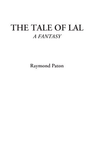 9781449131494: The Tale of Lal (A Fantasy)