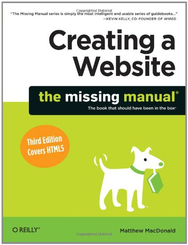 9781449301729: Creating a Website: The Missing Manual