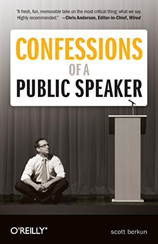 9781449301958: Confessions of a Public Speaker (English and English Edition)