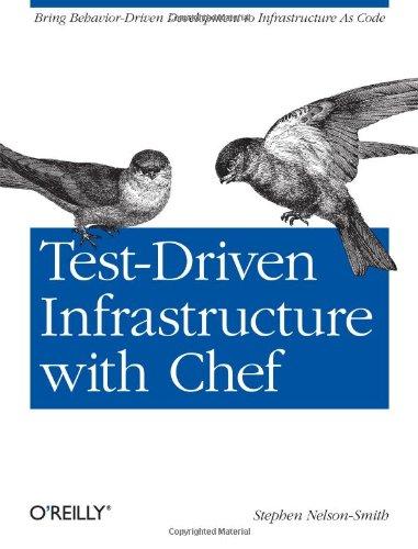9781449304812: Test-Driven Infrastructure with Chef