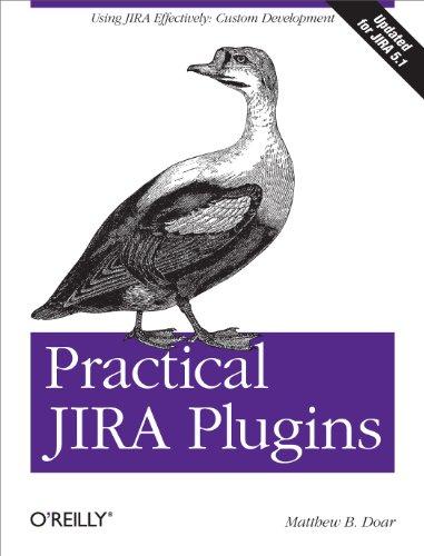 9781449308278: Practical JIRA Plugins
