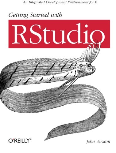 9781449309039: Getting Started with RStudio: An Integrated Development Environment for R