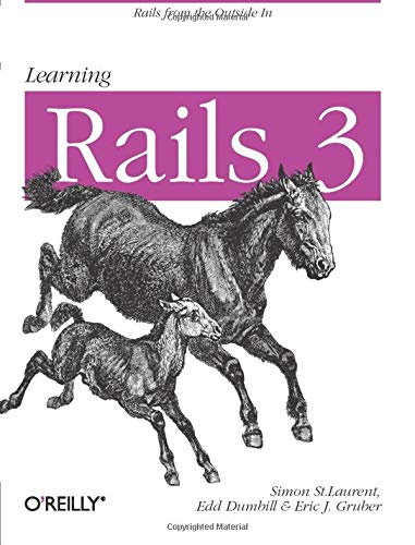 9781449309336: Learning Rails 3: Rails from the Outside In