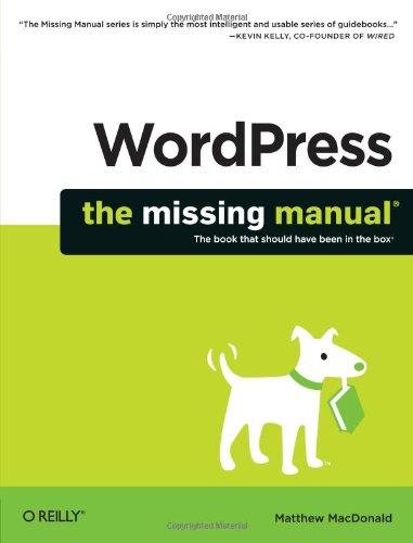 WordPress: The Missing Manual (Missing Manuals): MacDonald, Matthew