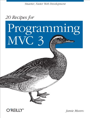 9781449309862: 20 Recipes for Programming MVC 3: Faster, Smarter Web Development