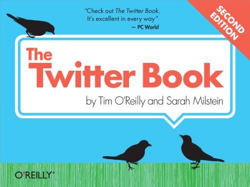 The Twitter Book (1449314201) by Tim O'Reilly; Sarah Milstein