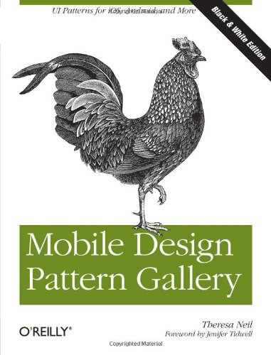 9781449314323: Mobile Design Pattern Gallery: UI Patterns for Mobile Applications