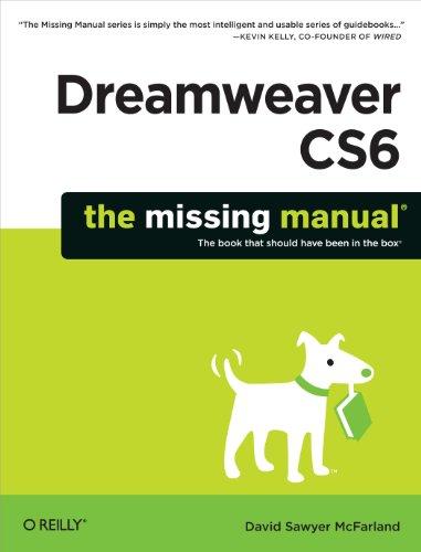 9781449316174: Dreamweaver CS6: The Missing Manual (Missing Manuals)