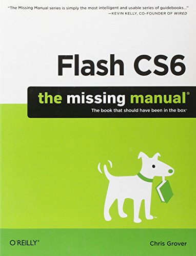 9781449316259: Flash CS6: The Missing Manual (Missing Manuals)