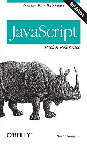 JavaScript Pocket Reference (Pocket Reference (O'Reilly)): David Flanagan