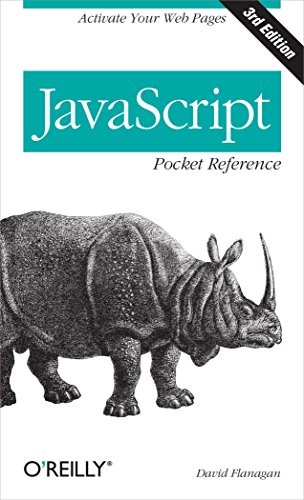 9781449316853: JavaScript Pocket Reference: Activate Your Web Pages (Pocket Reference (O'Reilly))