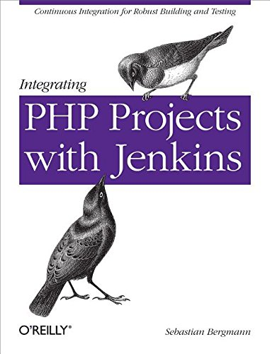 9781449317089: Integrating PHP Projects with Jenkins