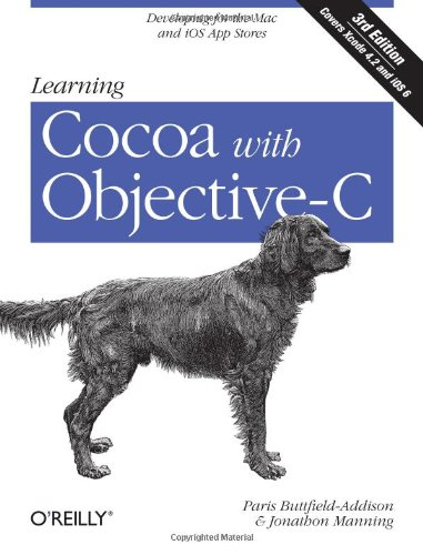 9781449318499: Learning Cocoa with Objective-C: Developing for the Mac and iOS App Stores
