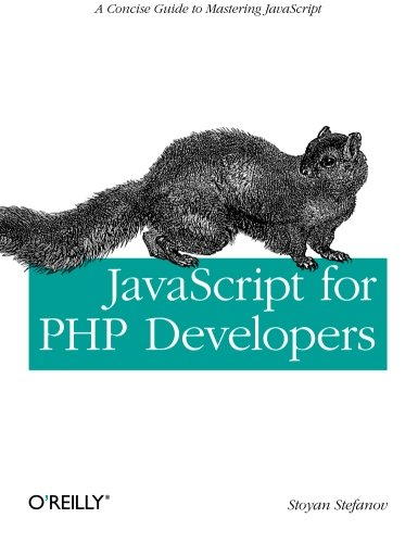 9781449320195: JavaScript for PHP Developers: A Concise Guide to Mastering JavaScript