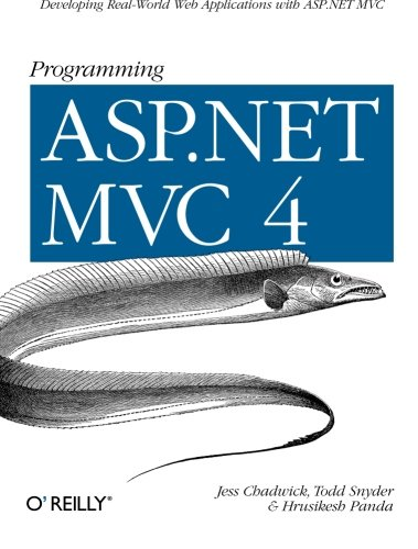 9781449320317: Programming ASP.NET MVC 4: Developing Real-World Web Applications with ASP.NET MVC