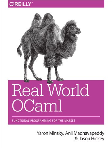 9781449323912: Real World OCaml: Functional programming for the masses