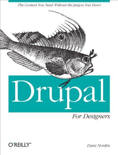 9781449325046: Drupal for Designers