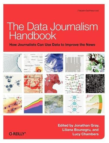 9781449330064: The Data Journalism Handbook