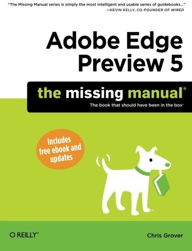 9781449330309: Adobe Edge Preview 5: The Missing Manual (Missing Manuals)