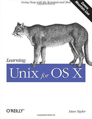 9781449332310: Learning Unix for OS X: Going Deep With the Terminal and Shell