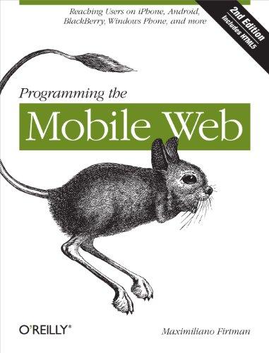 Programming the Mobile Web: Maximiliano Firtman