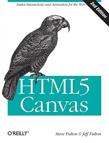 9781449334987: HTML5 Canvas