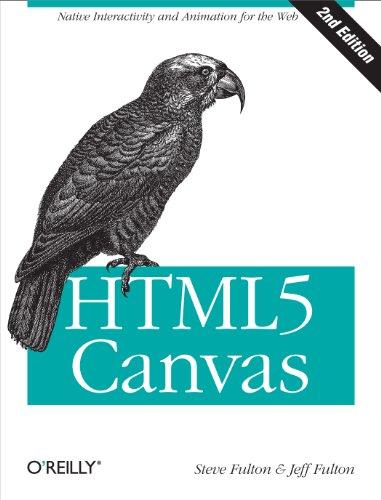 9781449334987: HTML5 Canvas 2e