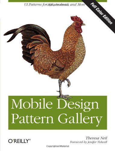 9781449336448: Mobile Design Pattern Gallery, Color Edition