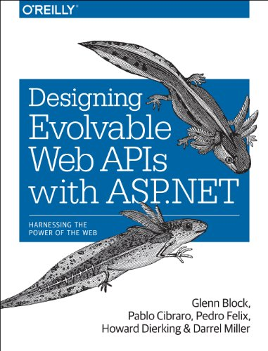 9781449337711: Designing Evolvable Web APIs with ASP.NET: Harnessing the Power of the Web