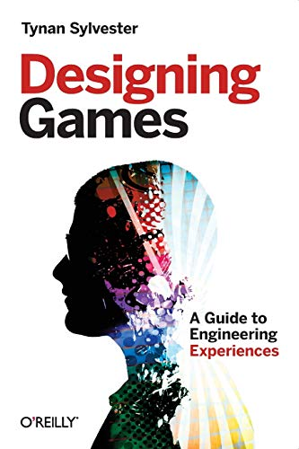 9781449337933: Designing Games: A Guide to Engineering Experiences