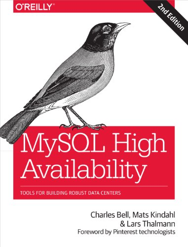 9781449339586: MySQL High Availability: Tools for Building Robust Data Centers