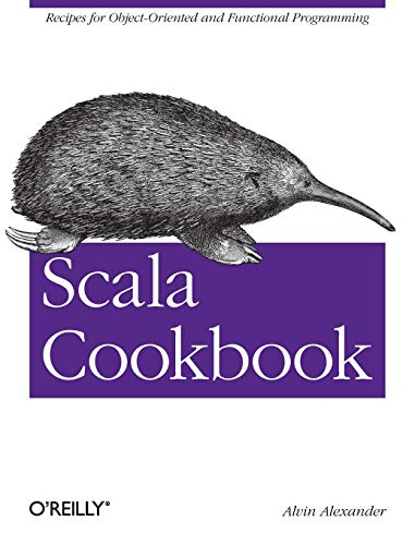 9781449339616: Scala Cookbook: Recipes for Object-Oriented and Functional Programming