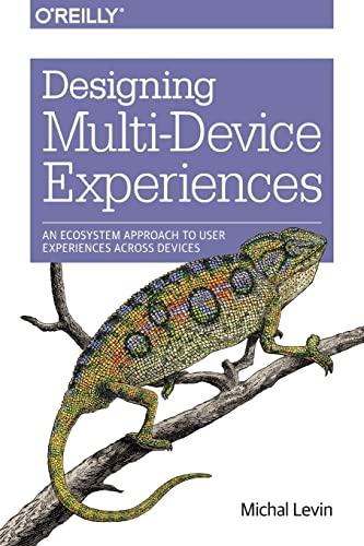 9781449340384: Designing Multi-Device Experiences