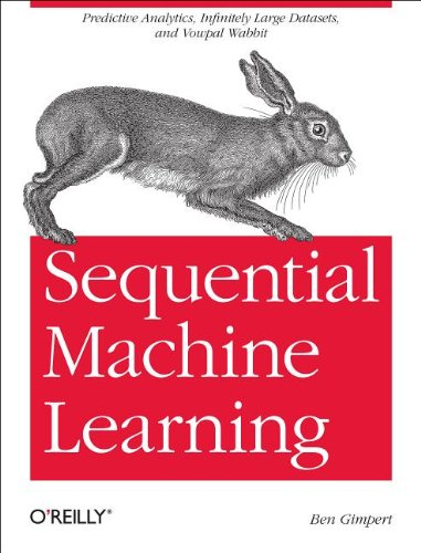 9781449340728: Sequential Machine Learning