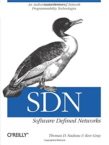 9781449342302: Sdn: Software Defined Networks
