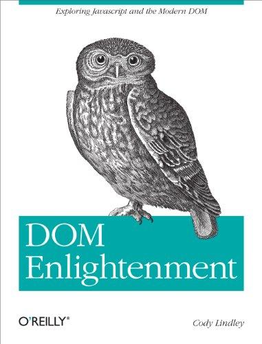 9781449342845: DOM Enlightenment