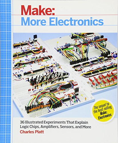 Make: More Electronics: Learning Through Discovery: Platt, Charles