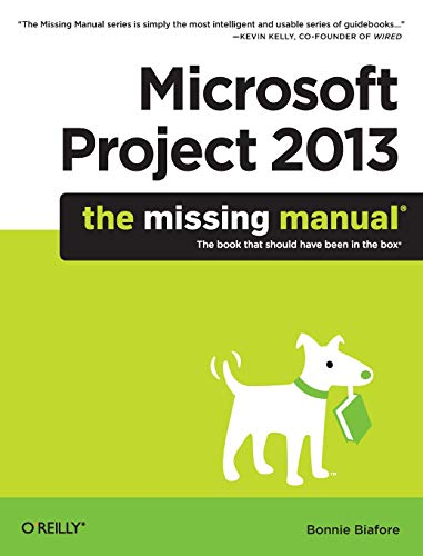 9781449357962: Microsoft Project 2013: The Missing Manual