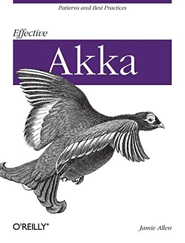 9781449360078: Effective Akka