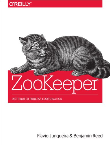 9781449361303: ZooKeeper: Distributed Process Coordination
