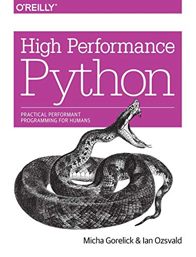 9781449361594: High Performance Python: Practical Performant Programming for Humans