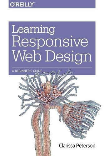9781449362942: Learning Responsive Web Design: A Beginner's Guide