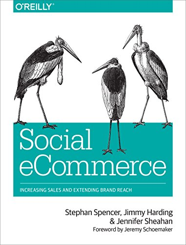 9781449366360: Social eCommerce: Increasing Sales and Extending Brand Reach