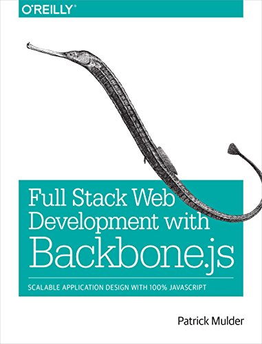 9781449370985: Full Stack Web Development with Backbone.js